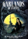 GARLANDS OF FANTASY - The Art of Linda & Roger Garland